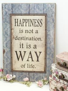 Happiness Is A Way Of Life Wall Plaque