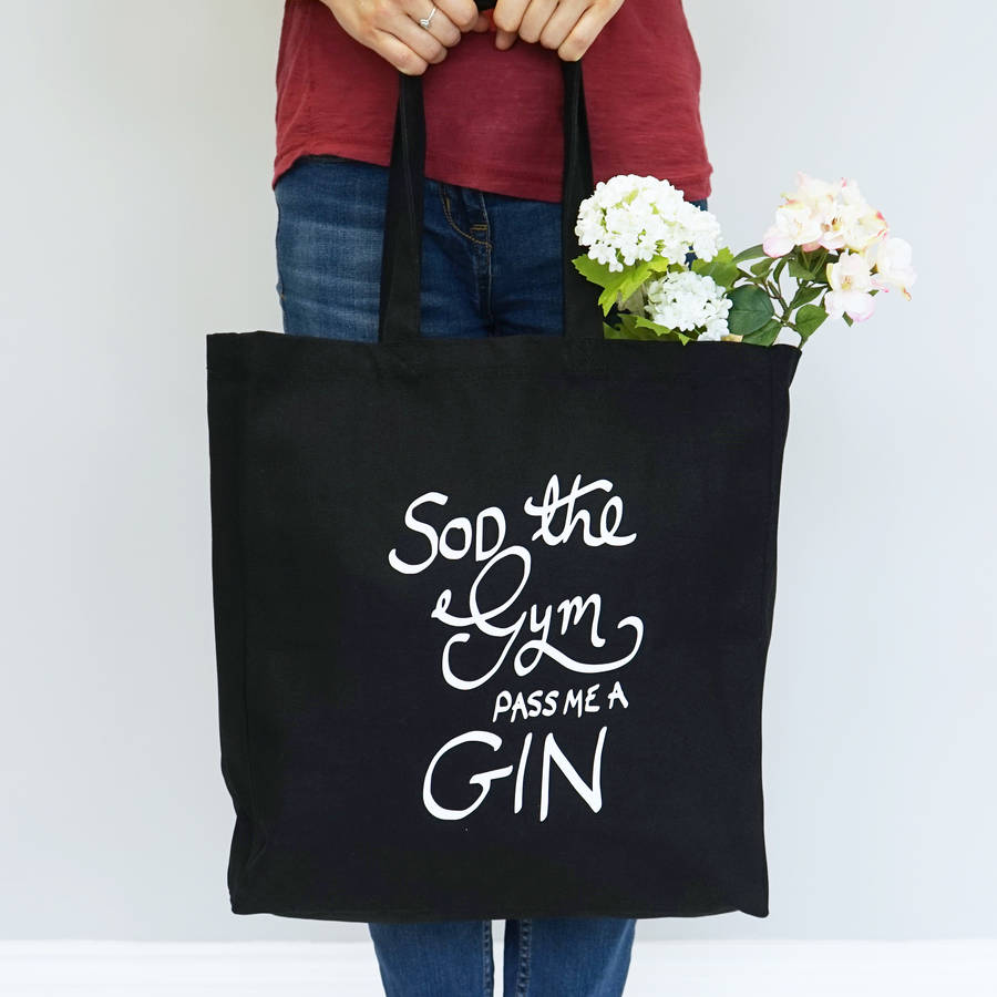 Sod The Gym Shopper Bag