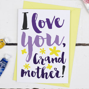 I Love You Grandmother, Mother's Day Card - cards sent direct