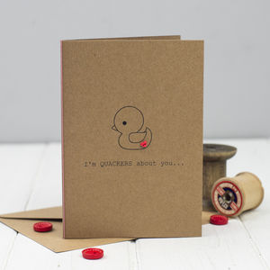 'I'm Quackers About You' Card