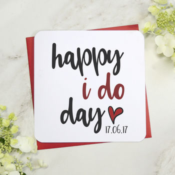 Personalised Happy I Do Day Wedding Day Card