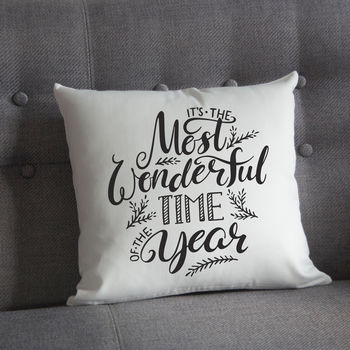 Most Wonderful Time Christmas Cushion
