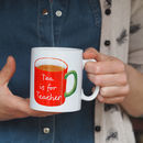 Personalised Tea Is For Teacher Mug