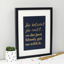 'She Believed She Could…' Glitter Print