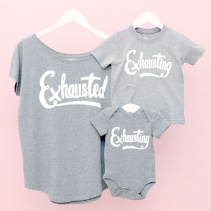 Mum And Baby 'Exhausted' And 'Exhausting' T Shirt Set - mother & child sets