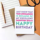 Happy Birthday Awesome Parenting Skills Card