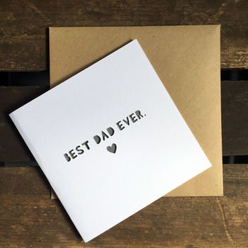 'Best Dad Ever' Paper Cut Father's Day Card