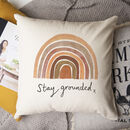 'Stay Grounded' Earth Rainbow Cushion