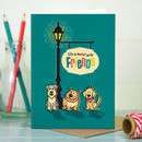 Friend 'Doggie Friend' Card