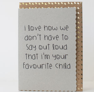 'I Love How We Don't Have To Say Out Loud…' Card - father's day cards