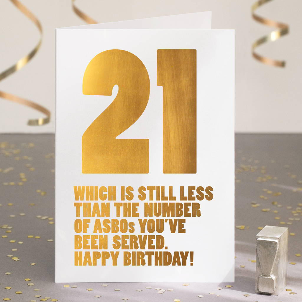 Funny 21st Birthday Cards: Funny 21st Birthday Card In Gold Foil By Wordplay Design