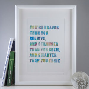 'Braver Than You Believe' Watercolour Typographic Print - modern & abstract