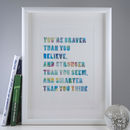 'Braver Than You Believe' Watercolour Typographic Print