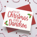 Personalised Last Christmas Before You're Mrs Card