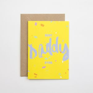 Best Daddy Ever Father's Day Card - winter sale