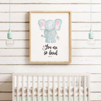 You Are So Loved Elephant Print