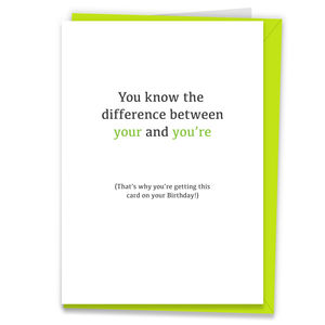 'Your And You're' Grammar Happy Birthday Card - birthday cards