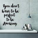 You Don't Have To Be Perfect Wall Stickers Quote