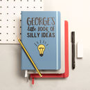 Personalised Book Of Silly Ideas Notebook