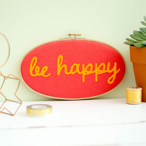 Be Happy Embroidery Hoop Artwork
