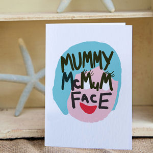 Illustrated Mummy Mc Mum Face Card - mother's day cards & wrap