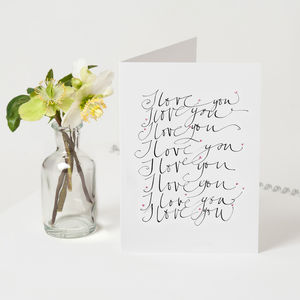 Personalised 'I Love You, I Love You…' Card
