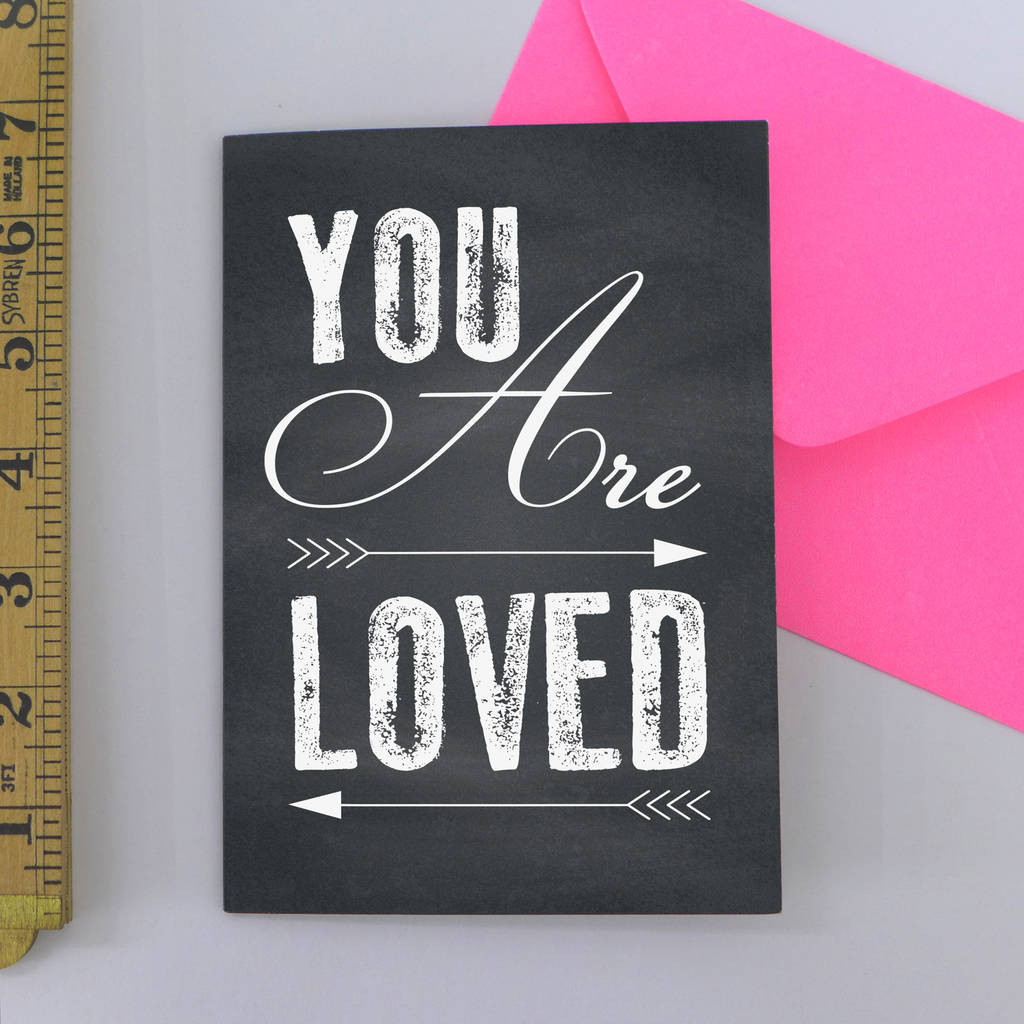 'You Are Loved' Greetings Card