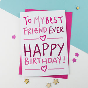 Best friend birthday card by a is for alphabet notonthehighstreet m4hsunfo