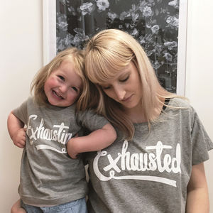 Mum And Baby 'Exhausted' And 'Exhausting' T Shirt Set - gifts for her