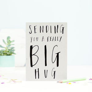 Sending You A Really Big Hug Greetings Card