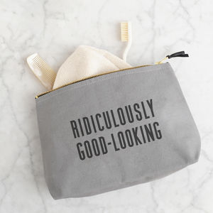 'Ridiculously Good Looking' Wash Bag