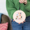 You Make Me So Happy Cross Stitch Kit