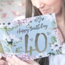 40th Birthday Botanical And Gold Greeting Card