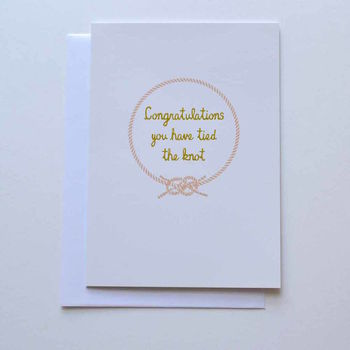 Congratluations You Have Tied The Knot Wedding Card