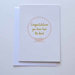 Congratluations You Have Tied The Knot Wedding Card - wedding cards