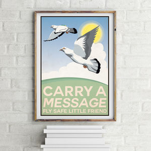 Carry A Message Carrier Pigeons Print