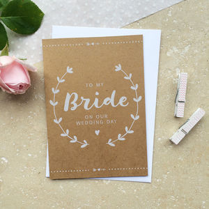 Bride On Our Wedding Day Card