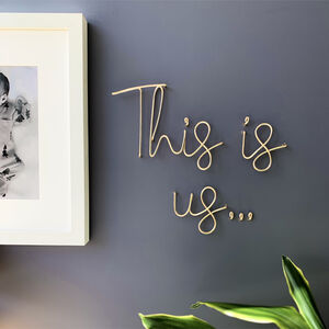 This Is Us Wire Wall Art