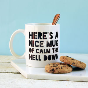 A Nice Mug Of Calm The Hell Down - sale by category