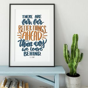 Better Things Ahead Calligraphy Print