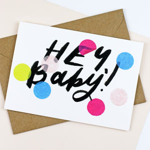 'Hey Baby!' New Baby Confetti Card