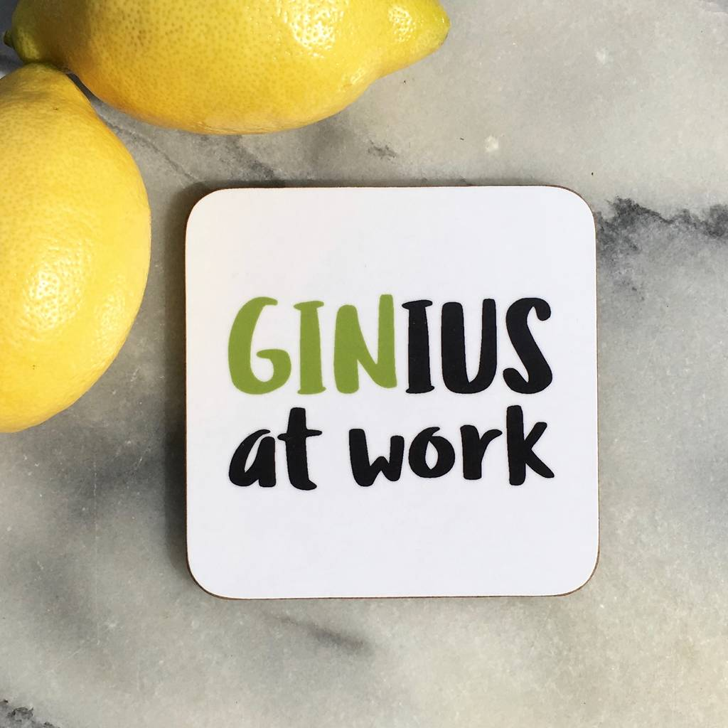 39 Ginius At Work 39 Drinks Coaster By Loveday Designs