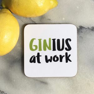 'Ginius At Work' Drinks Coaster