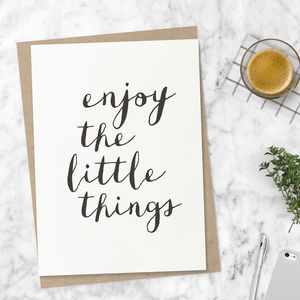 'Enjoy The Little Things' Typography Print - shop by subject