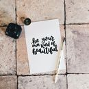 Be Your Own Kind Calligraphy Print