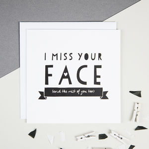 'I Miss Your Face' Friendship And Valentine's Card - leaving cards