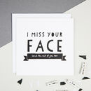 'I Miss Your Face' Friendship And Valentine's Card