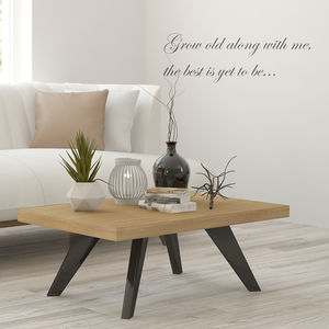 'Grow Old Along With Me' Wall Sticker