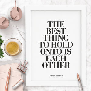 'Hold Onto Each Other' Audrey Hepburn Typography Print - posters & prints