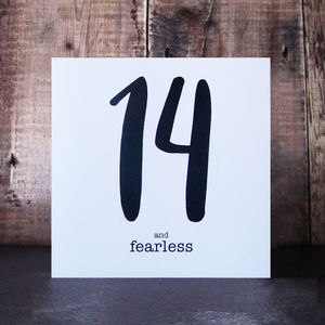 14 And Fearless Birthday Card - birthday cards